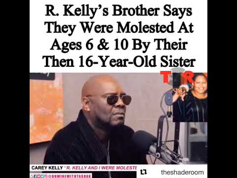 R Kelly's Brother Say They Were Molested At 6 & 10 By There 16 Year Old Sister Mp3