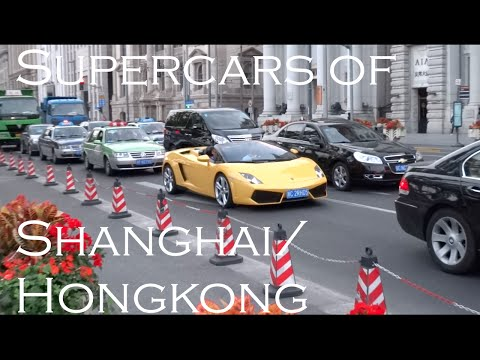 SuperCars of Shanghai and Hongkong!