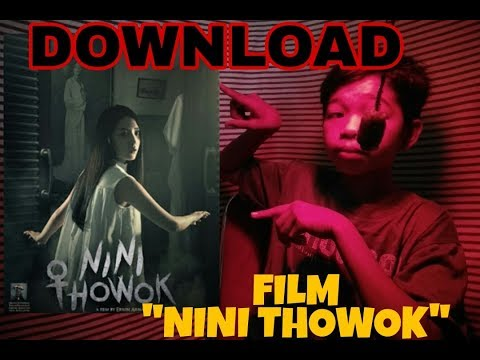 Cara Download Film NINI THOWOK (2018) WEBDL - NOT CLIKBAIT