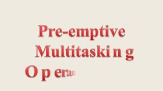 Pre emptive Multitasking Operating System AMIE