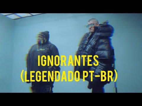Ignorantes – Bad Bunny x Sech ( Video Oficial )[LEGENDADO PT-BR]