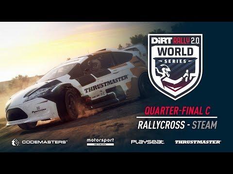 Quarter-Final C - Rallycross - Steam - DiRT Rally 2.0 World Series