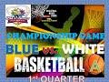 أغنية 14th Sportsfest 2019 : Basketball A – Championship Game (White vs Blue) – 1st Quarter