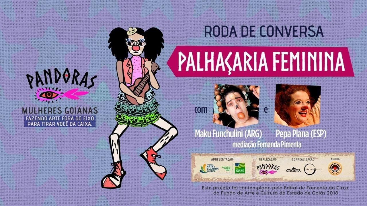 Palhaçaria Feminina, com Maku Fanchulini, Pepa Plana e Fernanda Pimenta