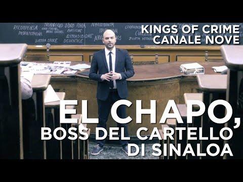 El Chapo, boss del Cartello di Sinaloa - Kings of Crime  CANALE NOVE