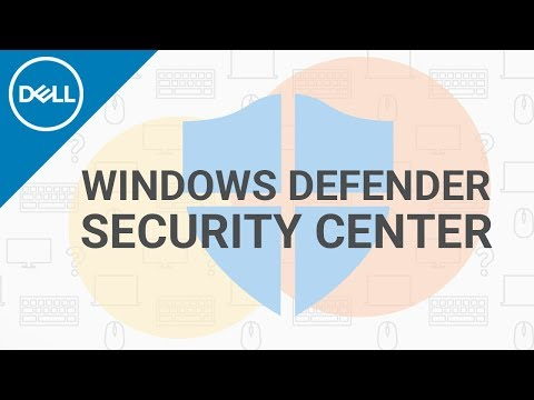Windows Defender Security Center (Official Dell Tech Support)