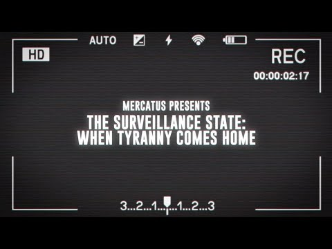 The Surveillance State: When Tyranny Comes Home
