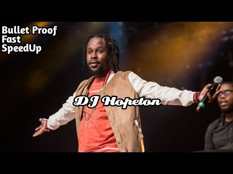Popcaan ~ Bullet Proof [SpeedUp/Fast Version]