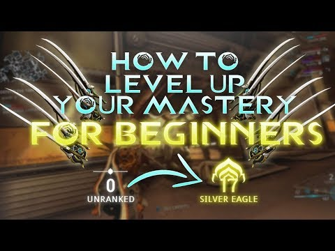 WARFRAME - How To LEVEL Up Your Mastery Rank In Warframe - For BEGINNERS (EASY) APRIL 2018