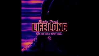 Rockie Fresh ft. Rick Ross, Nipsey Hussle - Life Long Slowed by DJ G-Rod