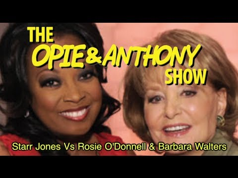 Opie & Anthony: Star Jones Vs Rosie O'Donnell & Barbara Walters (06/28-06/29/06)