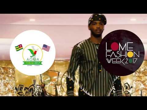 Lomé Fashion Week 2017 et Forum AGOA 2017