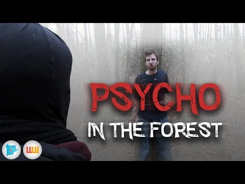 Psycho in the Forest ► Gamekeepers_cz & Lulu
