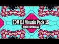 2021 Free EDM Visuals Pack    EDM VJ Loops 15 Free Download  vj loops 2021