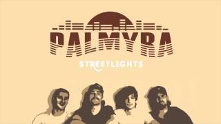 Palmyra - Streetlights