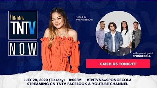 TNTV Now with Spongecola | Full Episode