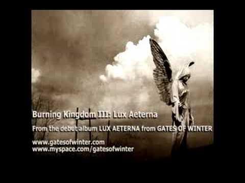 Gates of Winter - Burning Kingdom III: Lux Aeterna