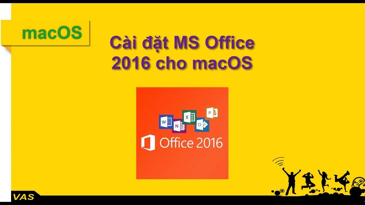Hướng dẫn cài MS Office 2016 cho Macbook – mac OS