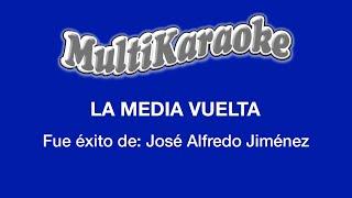 La Media Vuelta - Multikaraoke