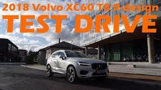 2018 Volvo XC60 T8 R-design Test Drive!