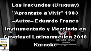 Los Iracundos - Aprontate A Vivir (Karaoke Casafayei) DEMO