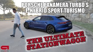 Porsche Panamera Turbo S E-Hybrid Sport Turismo - The ultimate stationwagon