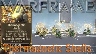 Warframe - Thermagnetic Shells