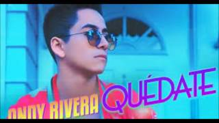 Quedate _ Andy Rivera [ AUDIO 2016 ]