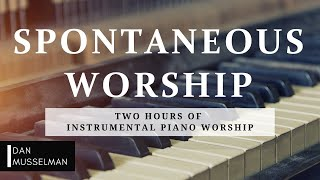 Spontaneous Worship | Two Hours of Worship Piano