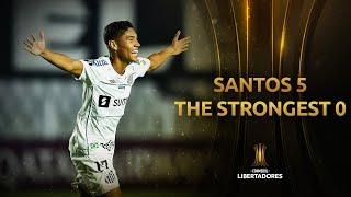Santos vs. The Strongest [5-0]   RESUMEN   Fecha 3   CONMEBOL Libertadores 2021