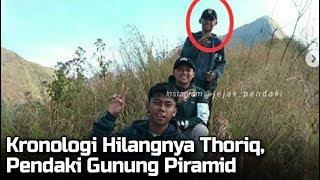 Begini Kronologi Awal Hilangnya Thoriq, Pendaki Gunung Piramid di Bodowoso