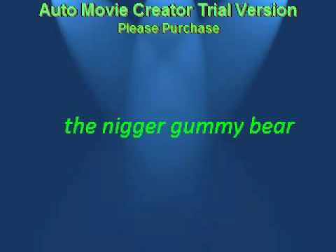 !!!!!!!THE GUMMY BEAR RAPPING!!!!!!!