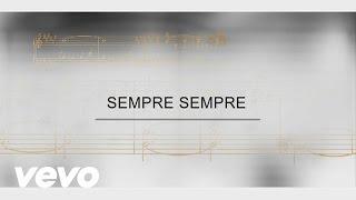 Il Divo - Track By Track - Sempre Sempre
