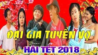 ĐẠI GIA TUYỂN VỢ - Hài Việt Hương, Trung Lùn, Bảo Chung, Phương Bình, Kiều Oanh