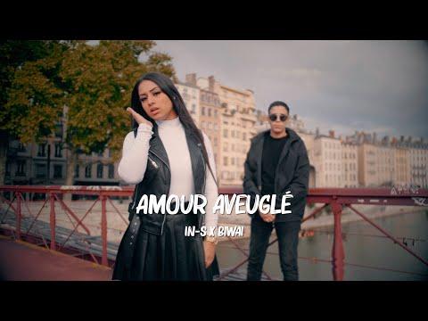 Youtube: IN-S feat. Biwai – Amour Aveuglé (clip vidéo officiel)