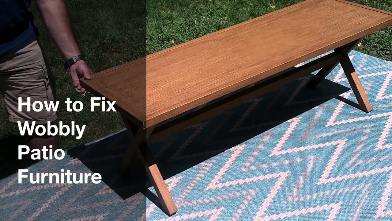 How To Fix Wobbly Patio Furniture Part 55