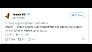 Jemele Hill calls President Trump a 'White Supremacist'  - Uncle Hotep Chimes in
