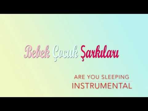 İngilizce Çocuk Şarkıları - Are You Sleeping Instrumental - Uyuyor Musun Enstrümantal