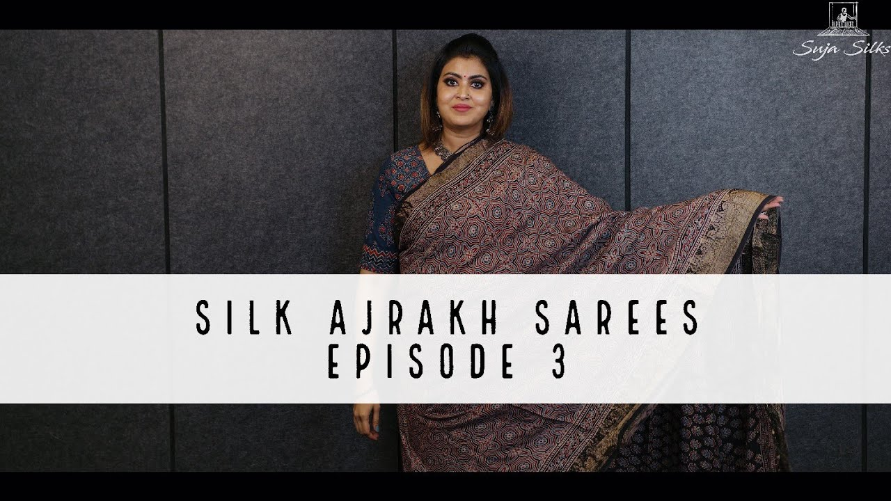 Download Silk Ajrakh Sarees - Episode 3 | Suja Silks |