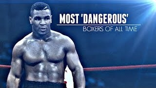 [Boxing Fight] 10 Most Dangerous Boxers Of All Time
