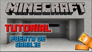 Tutorial Redstone - Puerta de garaje ( Minecraft / Xbox360 / One / PS3 / PS4 - TU17 )