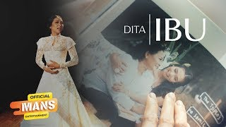 DITA - Ibu - Mother (Official Music Video)