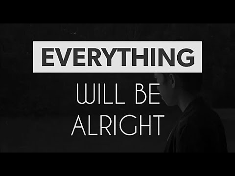 Everything will be alright (official lyric video 2017)