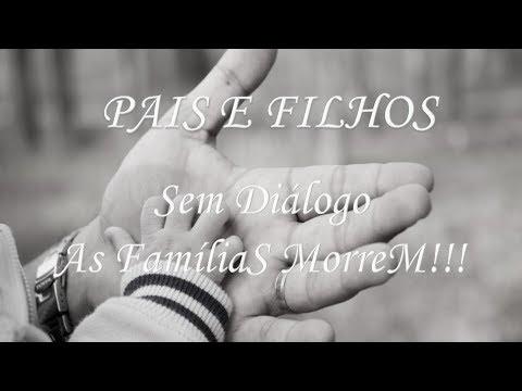 Pais E Filhos 4 Sem Diálogo As Famílias Morrem Augusto Cury Por