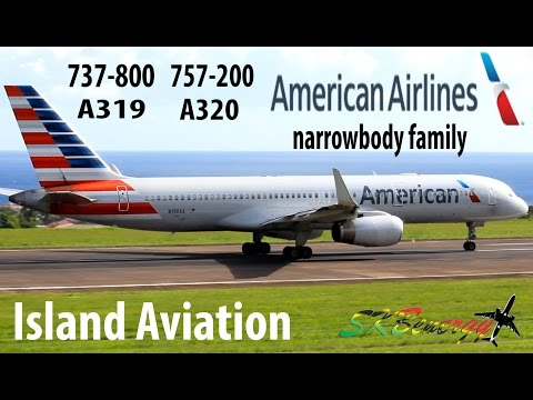 American Airlines Narrow Body Family departing St. Kitts - 737, 757, A319, A320 !!!