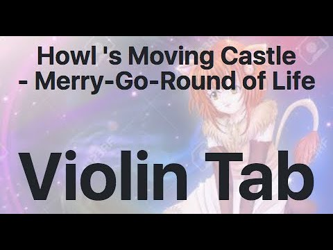 Learn Howl 's Moving Castle - Merry-Go-Round Of Life On Violin - How To Play Tutorial