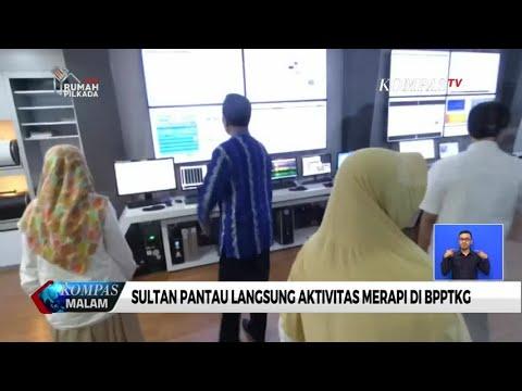 Sri Sultan Pantau Langsung Aktivitas Merapi
