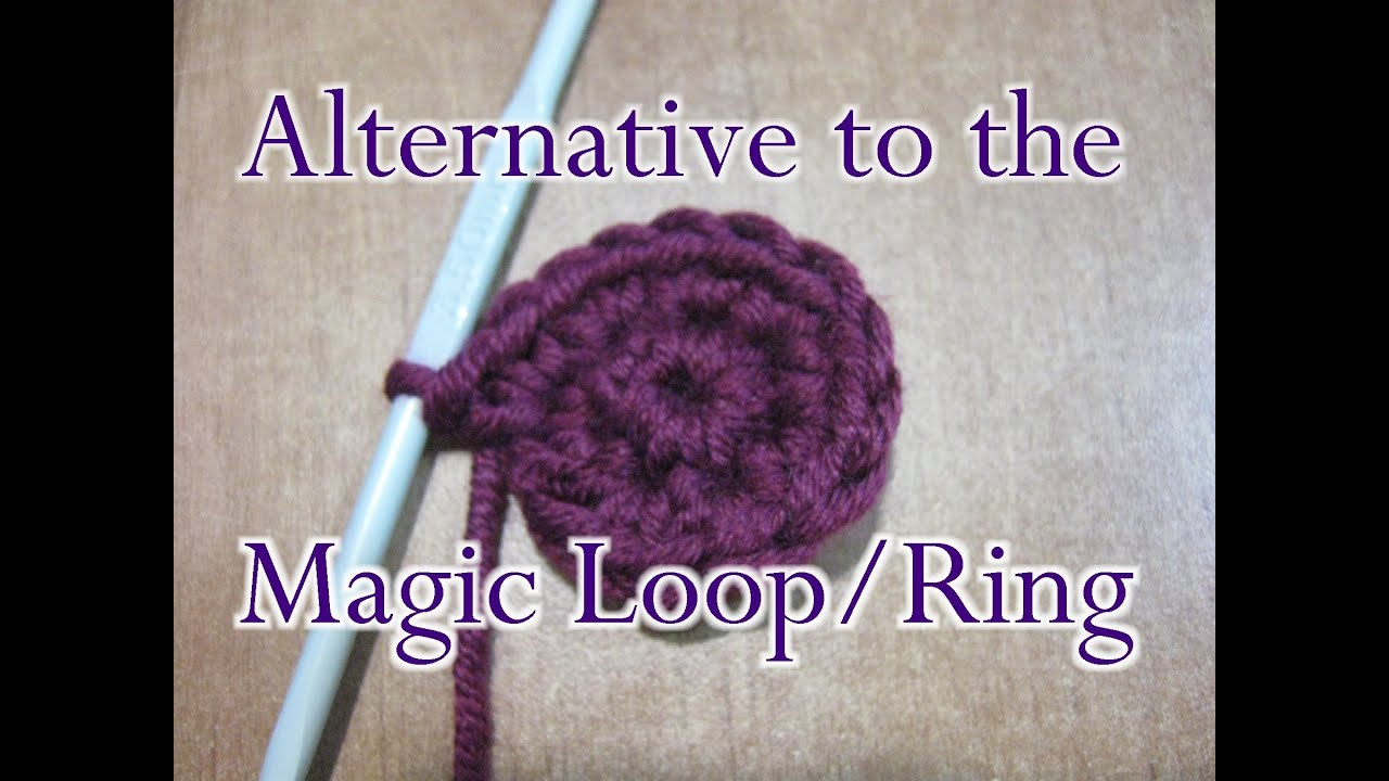 Chain Two 2 Method Crochet Stitch Alternative To The Magic Loop