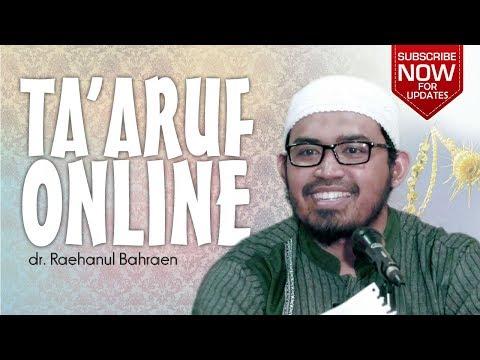 Ta'aruf Online - dr. Raehanul Bahraen