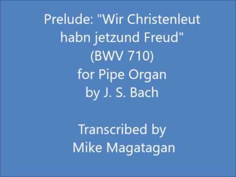 Wir Christenleut, from Kirnbergers Collection, BWV710